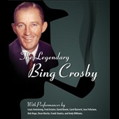Bing Crosby: The Legendary Bing Crosby [Video]