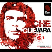 Various Artists: Che Guevara: Music Inspired by the Life of Ernesto