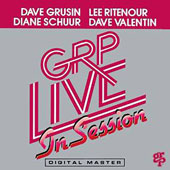 GRP All-Star Big Band: Live in Session