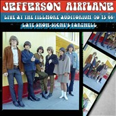 Jefferson Airplane: Live at the Fillmore Auditorium 10/15/66: Late Show: Signe's Farewell [7/29]