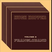 Hugh Hopper: Vol. 2: Franglo Band