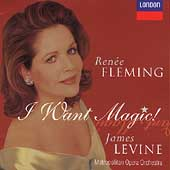 I Want Magic! / Ren&eacute;e Fleming