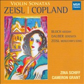 Zeisl, Copland: Violin Sonatas / Zina Schiff, violin; Cameron Grant, piano
