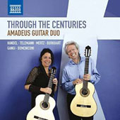 Through the Centuries - transcriptions for 2 guitars of works by Handel, Telemann, Mertz, Burkhart, Gangi & Domeniconi / Amadeus Guitar Duo