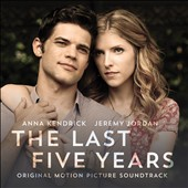 Anna Kendrick/Jeremy Jordan (Broadway): The Last Five Years [Original Motion Picture Soundtrack] [Digipak]