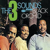 The Three Sounds: Black Orchid