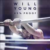 Will Young: 85% Proof [Deluxe Edition]