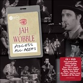 Jah Wobble: Access All Areas