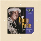 Pinetop Perkins: Live at Antone's, Vol. 1