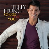 Telly Leung: Songs for You [11/24]
