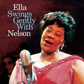 Ella Fitzgerald: Ella Swings Gently with Nelson