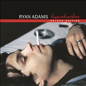 Ryan Adams: Heartbreaker [Deluxe Version]