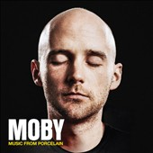 Moby: Music from Porcelain [Digipak]