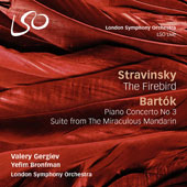 Stravinsky: The Firebird; Bartok: Piano Concerto No. 3; Suite from The Miraculous Mandarin / Yefim Bronfman, piano; Valery Gergiev, London Symphony Orchestra