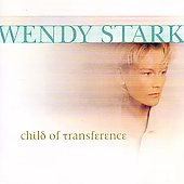 Wendy Stark: Child of Transference