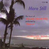 More Still - Music of William Grant Still / Videmus, et al