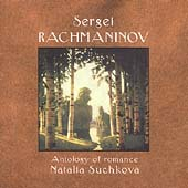 Anthology of Romance - Rachmaninov / Natalia Suchkova, et al