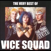 Vice Squad: The Very Best of Vice Squad