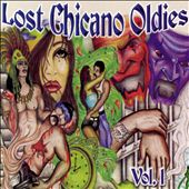 Various Artists: Lost Chicano Oldies, Vol. 1
