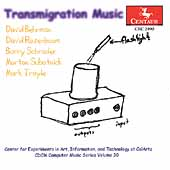 CDCM Computer Music Series Vol 30 - Transmigration Music
