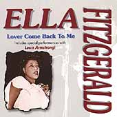 Ella Fitzgerald: Lover Come Back to Me