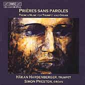 Pri&egrave;res sans Paroles / H&aring;kan Hardenberger, Simon Preston