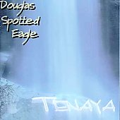 Douglas Spotted Eagle: Tenaya: Ode to Yosemite