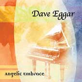 Dave Eggar (Piano): Angelic Embrace