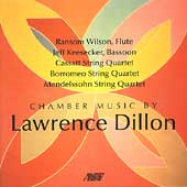 Chamber Music by Lawrence Dillon / Wilson, Keesecker, et al