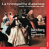 La trompette italienne / Andr&#233; Henry, Marc-Andr&#233; Doran
