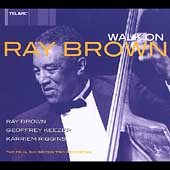 Ray Brown (Bass)/Ray Brown Trio (Bass): Walk On