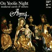 On Yoolis Night - Medieval Carols & Motets / Anonymous 4