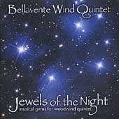Jewels of the Night / Bellavente Wind Quintet