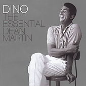 Dean Martin: Dino: The Essential Dean Martin (Special Platinum Edition)