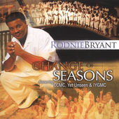 Rodnie Bryant: Change of Seasons *