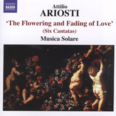 Ariosti: The Flowering and Fading of Love / Musica Solare