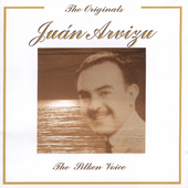 Juan Arvizu: The Silken Voice [Remaster] *