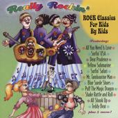 Various Artists: Really Rockin': Classic Rock for Kids by Kids