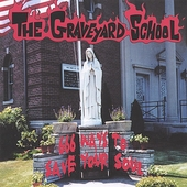 The Graveyard School: 666 Ways to Save Your Soul