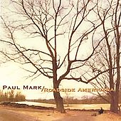 Paul Mark: Roadside Americana