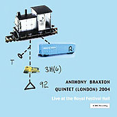 Anthony Braxton: Live at the Royal Festival Hall 2004