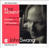 John Swana: In the Moment