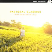 Pastoral Classics - Music for a Summer's Day
