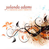 The Smooth Jazz All Stars: Yolanda Adams Smooth Jazz Tribute