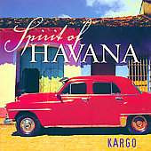 Kargo (New Age): Spirit of Havana *