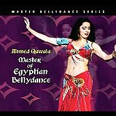 Ahmed Qawala: Master of Egyptian Bellydance [Digipak]
