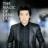 The Magic of Lang Lang - Chopin, Mozart, etc