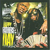 Lil Wayne: Happy Father's Day [PA]