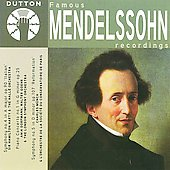 Famous Mendelssohn Recordings