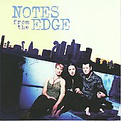 Notes From the Edge: Notes From the Edge